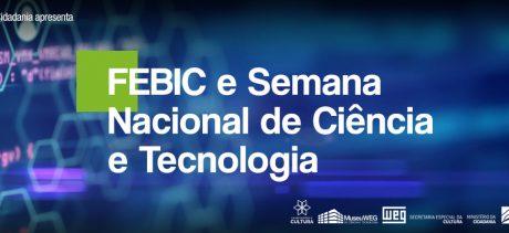 Museu WEG participa da FEBIC – Feira Brasileira de Iniciação Científica e Semana Nacional de Ciência e Tecnologia