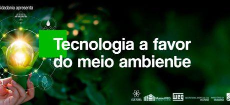 6 inovações tecnológicas a favor do meio ambiente