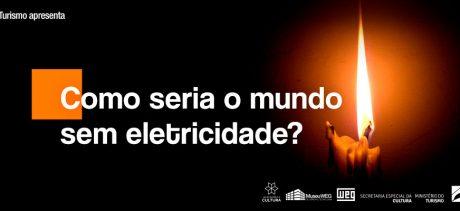 Como seria o mundo sem eletricidade?