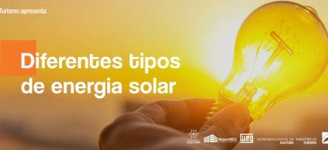 O que você precisa saber sobre os diferentes tipos de energia solar